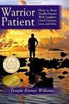 Warrior Patient by Temple Emmet Williams