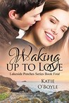 Waking Up to Love (Lakeside Porches #4)