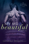 My Mr. Beautiful (Eternal City Love, #1)