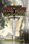 Dark Lord of Kismera (Knights of Kismera, #1)
