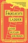 Froelich's Ladder