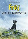 Fräs, den lilla panterkatten (Fräs #1)