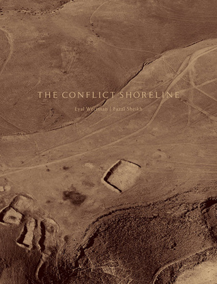 The Conflict Shoreline: Colonialism as Climate Change in the Negev Desert cover