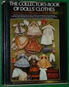 Collector's Book of Doll's Clothes: costumes in miniature: 1700-1929: v. 1