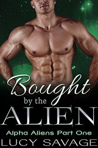 Bought by the Alien (Alpha Aliens, #1)