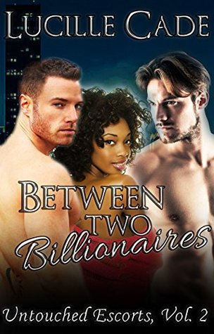 Between Two Billionaires: Vow the Second (MMF Menage Billionaire Romance Erotica) (Untouched Escorts Book 2)