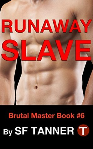 runaway-slave-brutal-master-gay-bdsm-book-6