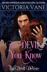 The Devil You Know (The Devil DeVere #3)