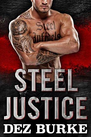 Steel Justice  (Steel Infidels, #2)