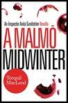 A Malmö Midwinter (Inspector Anita Sundstrom #4.5)