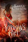 Sorrow's Gift (Eternal Sorrows #2)