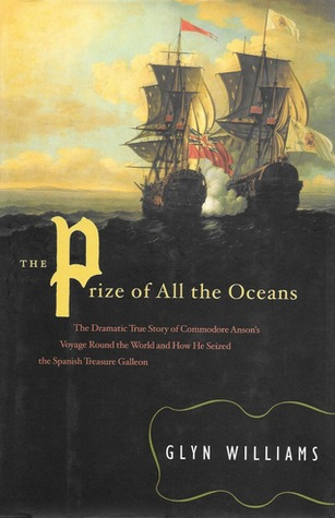 The Prize of All the Oceans by Glyn Williams