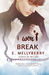 I Won't Break (A Broken Love Story, #2)