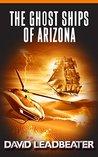 The Ghost Ships of Arizona (Matt Drake #11)