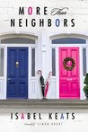 More than Neighbors by Isabel Keats