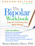 The Bipolar Workbook, Second Edition: Tools for Controlling Your Mood Swings