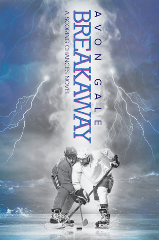Breakaway (Scoring Chances, #1)
