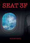 Seat 3F by Roger Rapel