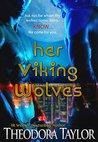 Her Viking Wolves: 50 Loving States, Michigan