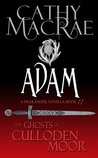 Adam (The Ghosts of Culloden Moor--Phase One)