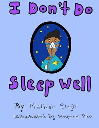 I Don't Do Sleep Well