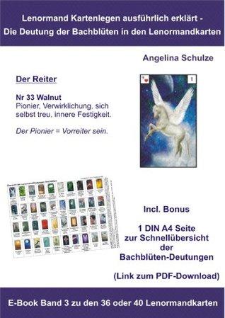Kartenlegen ausführlich erklärt - Die Deutung der Bachblüten in den Lenormandkarten: E-Book Band 3 zu den 36 oder 40 Lenormandkarten (Kartenlegen ausführlich ... in den Lenormandkarten)