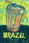Sounds and Colours Brazil (Latin American Culture Series Book 2)