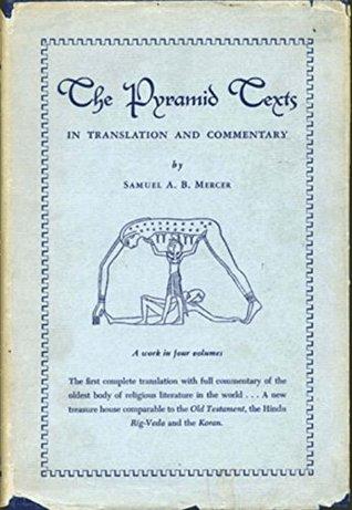 The Pyramid Texts Volume 1
