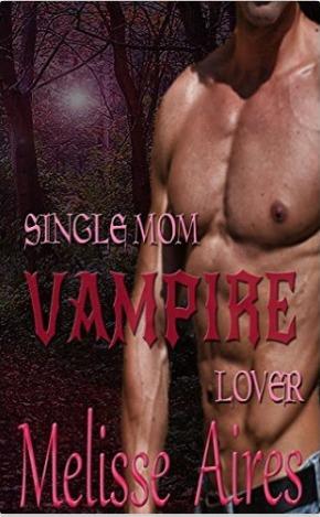 Single Mom, Vampire Lover