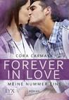 Forever in Love - Meine Nummer eins by Cora Carmack