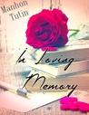 In loving memory by Manon Manhon Tutin