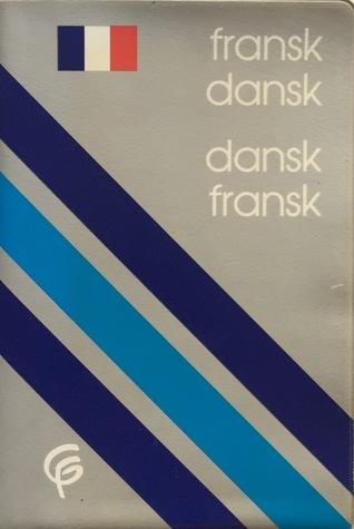 Fransk-dansk dansk-fransk ordbog