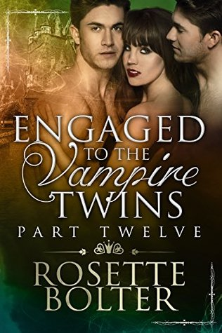 Rosette Bolter: Engaged To The Vampire Twins series
