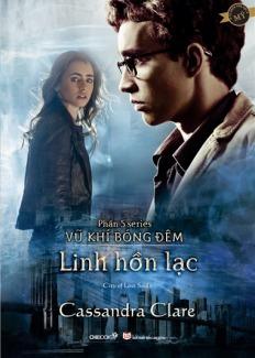 Linh Hồn Lạc (The Mortal Instruments, #5)