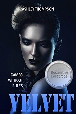 VELVET - Kostenlose Leseprobe: Games without Rules