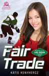 Fair Trade (Las Vegas Sinners, #5)
