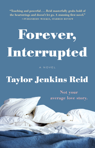 Forever, Interrupted by Taylor Jenkins Reid thumbnail