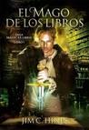 El mago de los libros by Jim C. Hines