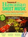 Treasures of Hawaiian Sheet Music: Favorite and Classic Songs from Hawaii's Golden Years for Piano, Guitar, Ukulele, Steel Guitar, All C Instruments and Voice