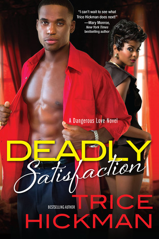 Deadly satisfaction by trice hickman 25488910 fandeluxe Epub