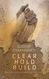 Clear. Hold. Build: Hard Lessons of Business and Human Rights in India