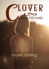 Clover (Flower Child, #1)