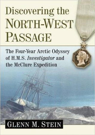 Discovering the North-West Passage by Glenn M. Stein