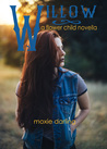 Willow (Flower Child, #2)
