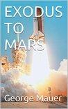EXODUS TO MARS