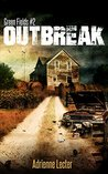 Outbreak (Green Fields #2)