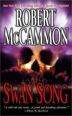 Ebook Swan Song by Robert McCammon read!