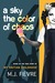 A Sky the color of chaos: based on the true story of my Haitian Childhood