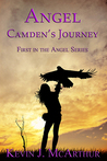 Angel: Camden's Journey (The Angel Series Book 1)