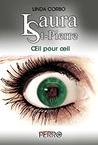 Œil pour œil (Laura St-Pierre #4)